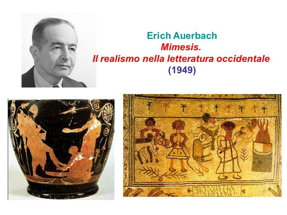 Erich Auerbach Mimesis. Il realismo nella letteratura occidentale (1949)