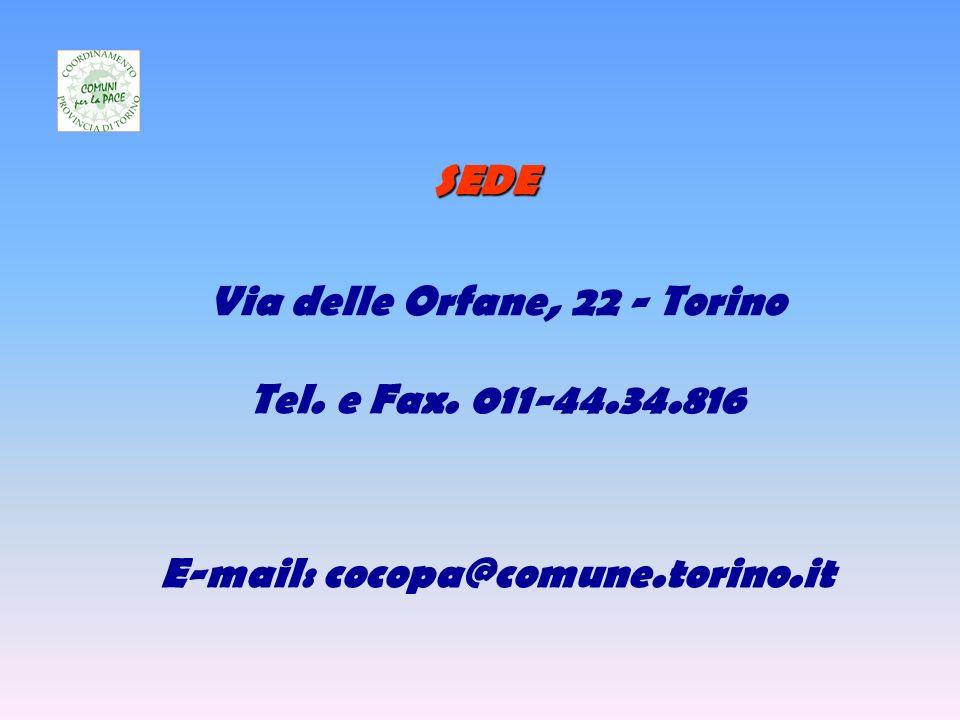SEDE Via delle Orfane, 22 - Torino Tel. e Fax. 011-44.34.816 E-mail: cocopa@comune.torino.it