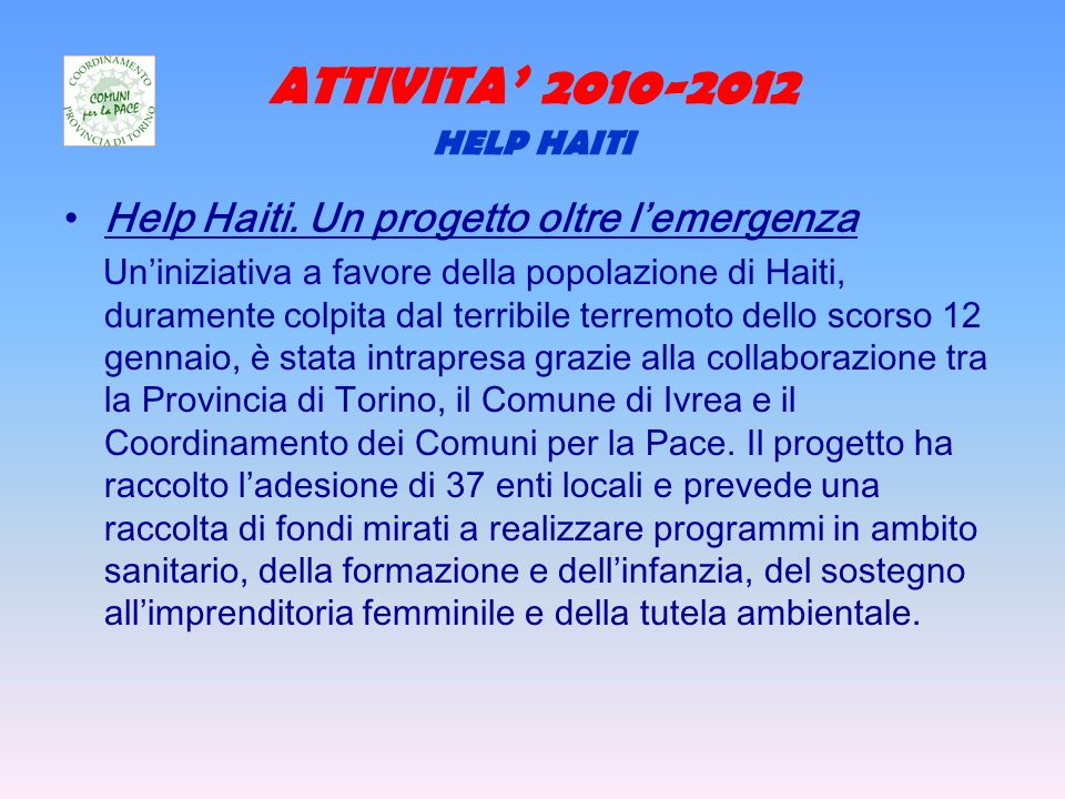 ATTIVITA 2010-2012 HELP HAITI Help Haiti.