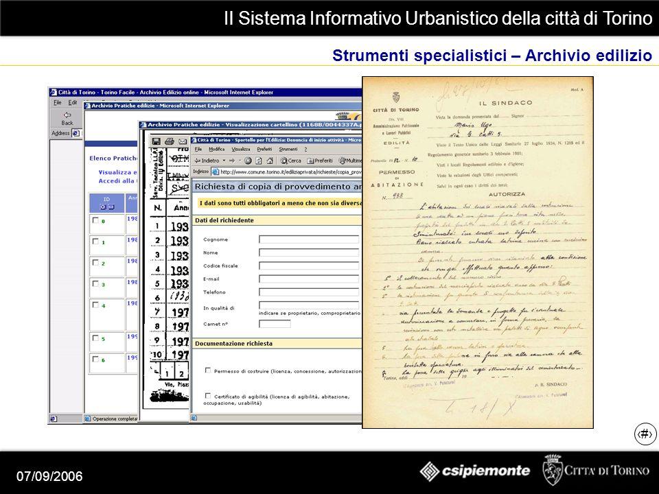 Il Sistema Informativo Urbanistico della città di Torino 13 07/09/2006 Strumenti specialistici – Archivio edilizio