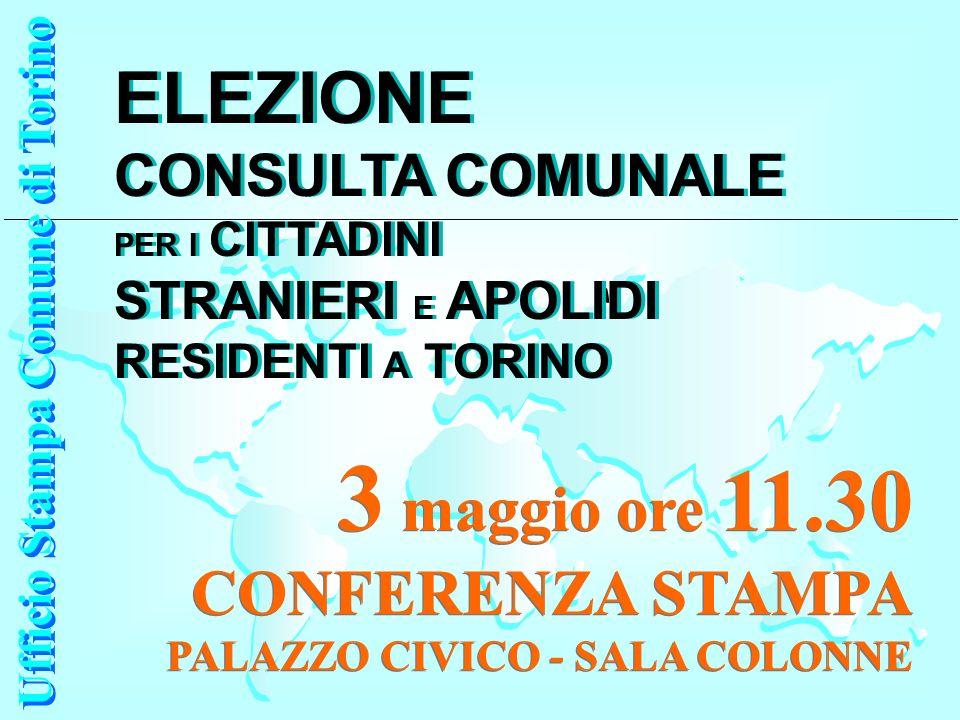 Ufficio Stampa Comune di Torino Ufficio Stampa Comune di Torino 3 maggio ore 11.30 CONFERENZA STAMPA PALAZZO CIVICO - SALA COLONNE 3 maggio ore 11.30