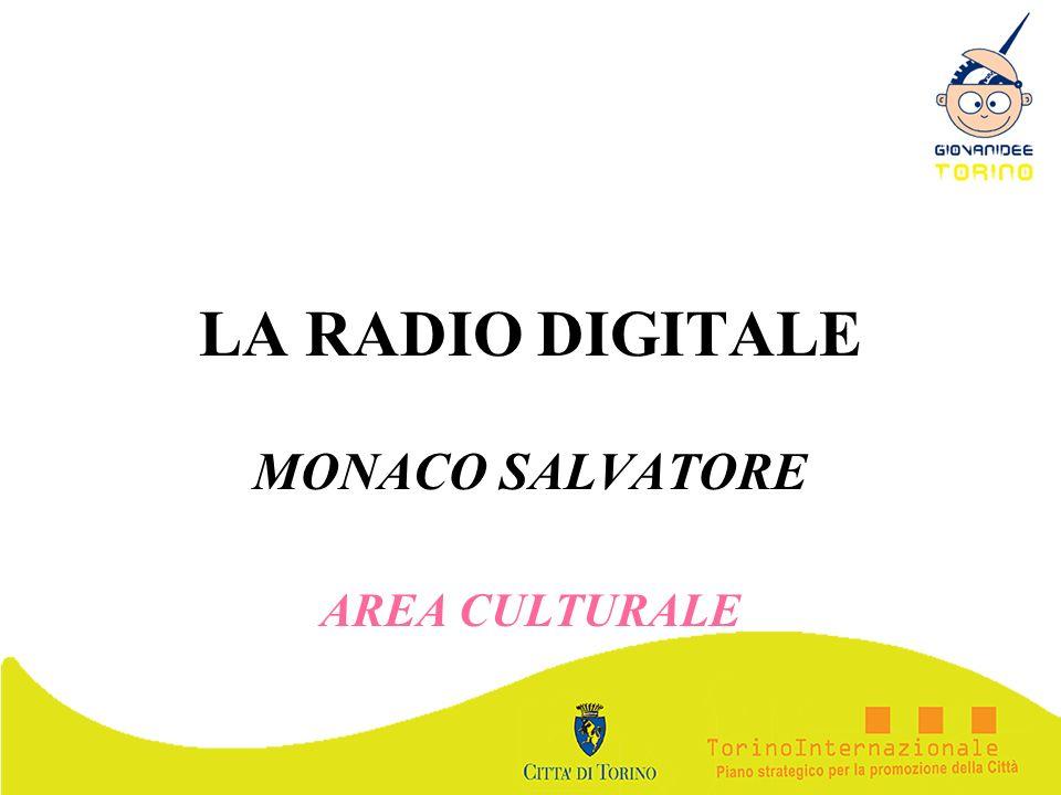 LA RADIO DIGITALE MONACO SALVATORE AREA CULTURALE