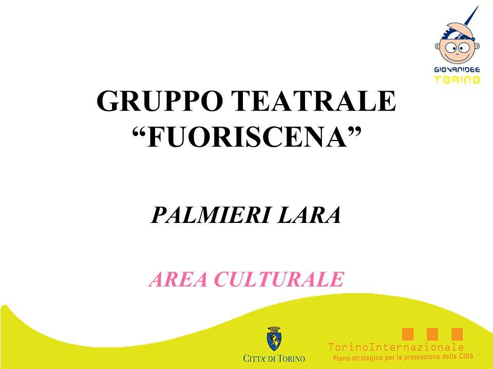 GRUPPO TEATRALE FUORISCENA PALMIERI LARA AREA CULTURALE