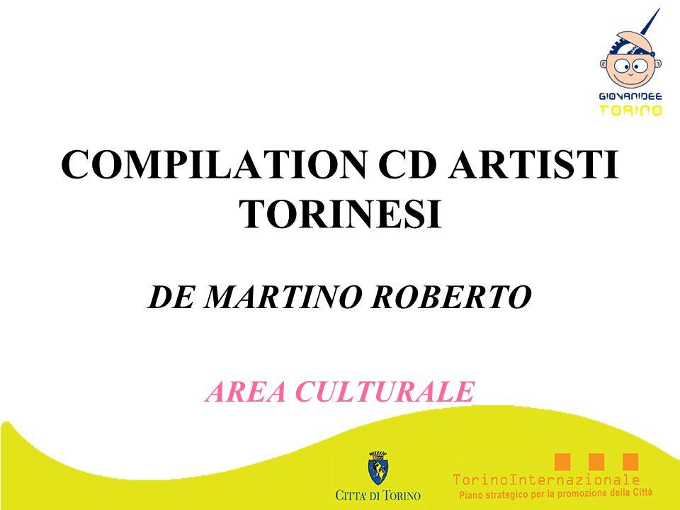 COMPILATION CD ARTISTI TORINESI DE MARTINO ROBERTO AREA CULTURALE