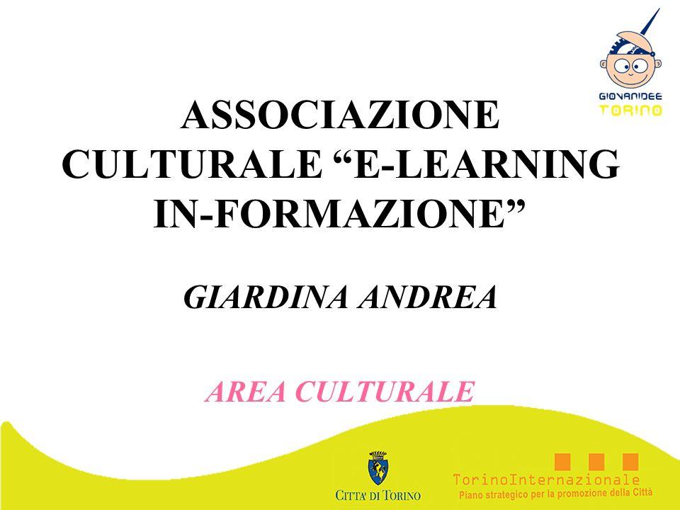 ASSOCIAZIONE CULTURALE E-LEARNING IN-FORMAZIONE GIARDINA ANDREA AREA CULTURALE
