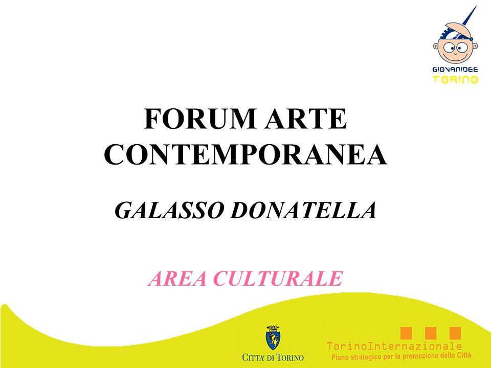 FORUM ARTE CONTEMPORANEA GALASSO DONATELLA AREA CULTURALE