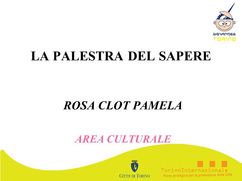 LA PALESTRA DEL SAPERE ROSA CLOT PAMELA AREA CULTURALE