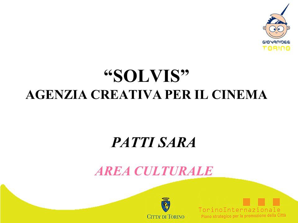 SOLVIS AGENZIA CREATIVA PER IL CINEMA PATTI SARA AREA CULTURALE