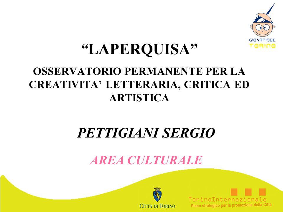 LAPERQUISA OSSERVATORIO PERMANENTE PER LA CREATIVITA LETTERARIA, CRITICA ED ARTISTICA PETTIGIANI SERGIO AREA CULTURALE