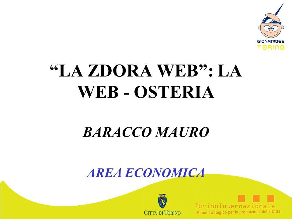 LA ZDORA WEB: LA WEB - OSTERIA BARACCO MAURO AREA ECONOMICA