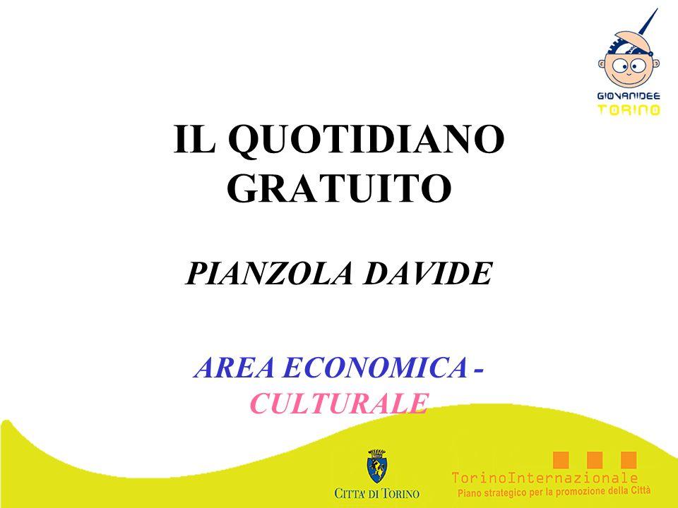 IL QUOTIDIANO GRATUITO PIANZOLA DAVIDE AREA ECONOMICA - CULTURALE