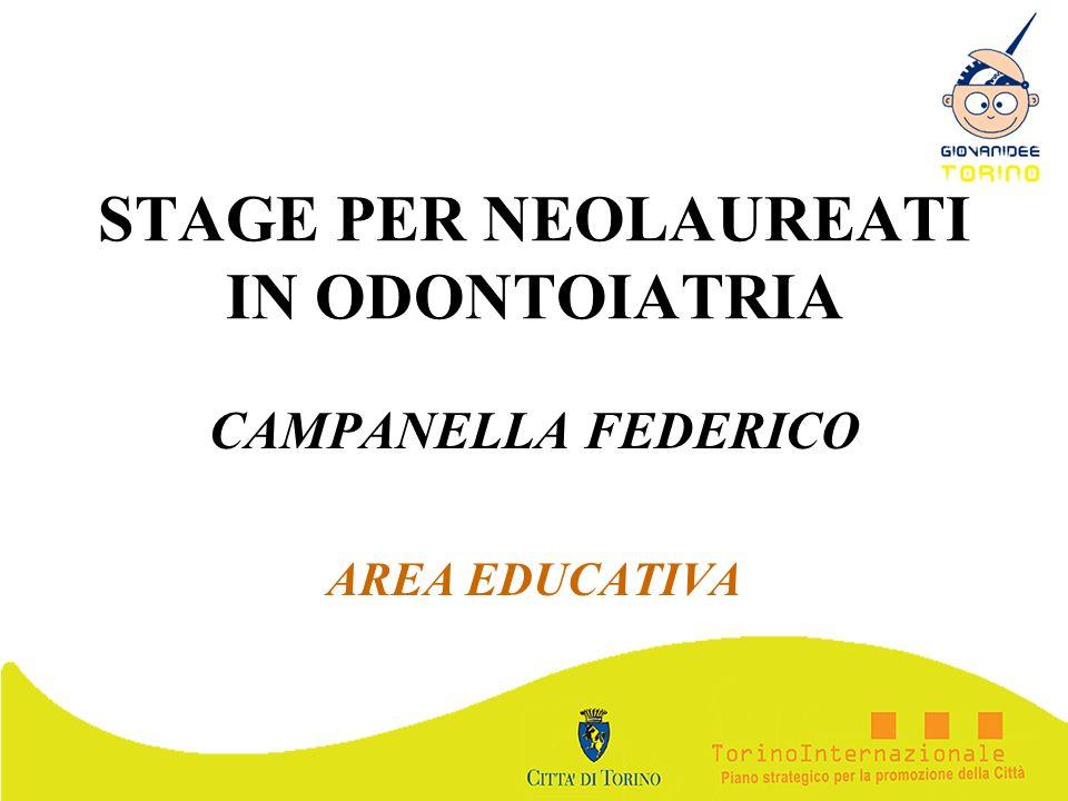 STAGE PER NEOLAUREATI IN ODONTOIATRIA CAMPANELLA FEDERICO AREA EDUCATIVA