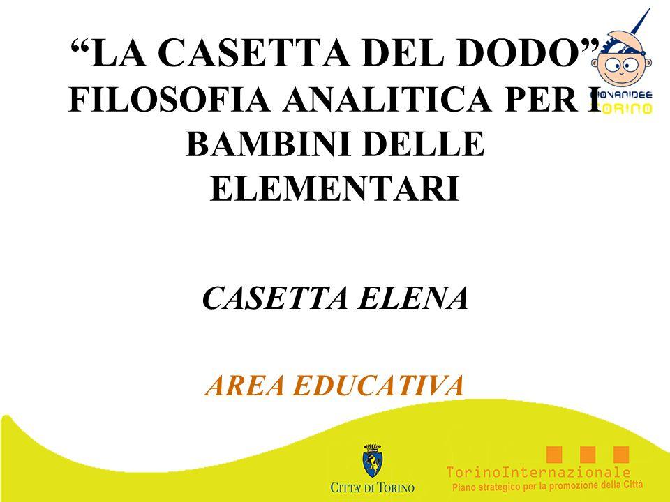 LA CASETTA DEL DODO FILOSOFIA ANALITICA PER I BAMBINI DELLE ELEMENTARI CASETTA ELENA AREA EDUCATIVA