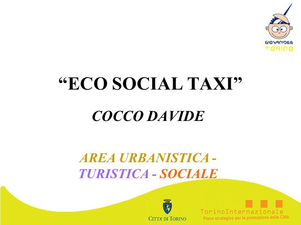 ECO SOCIAL TAXI COCCO DAVIDE AREA URBANISTICA - TURISTICA - SOCIALE