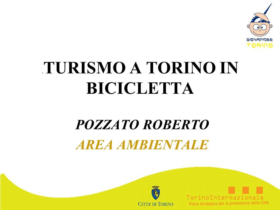 . TURISMO A TORINO IN BICICLETTA POZZATO ROBERTO AREA AMBIENTALE