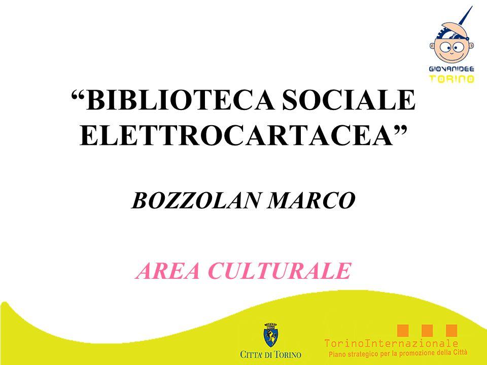 BIBLIOTECA SOCIALE ELETTROCARTACEA BOZZOLAN MARCO AREA CULTURALE