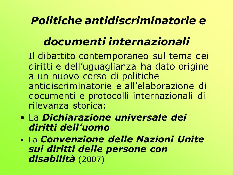 Sancisce il principio al rispetto per la differenza e laccettazione delle persone con disabilità come parte della diversità umana e dellumanità stessa Le Associazioni sono di diritto coinvolte nelle scelte politiche di ciascuna Nazione in merito alle scelte antidiscriminatorie e al concetto di inclusione La Convenzione delle Nazioni Unite sui Diritti delle persone con disabilità
