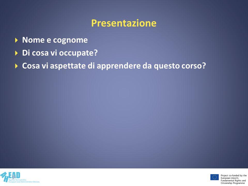 Presentazione Nome e cognome Di cosa vi occupate? Cosa vi aspettate di apprendere da questo corso?