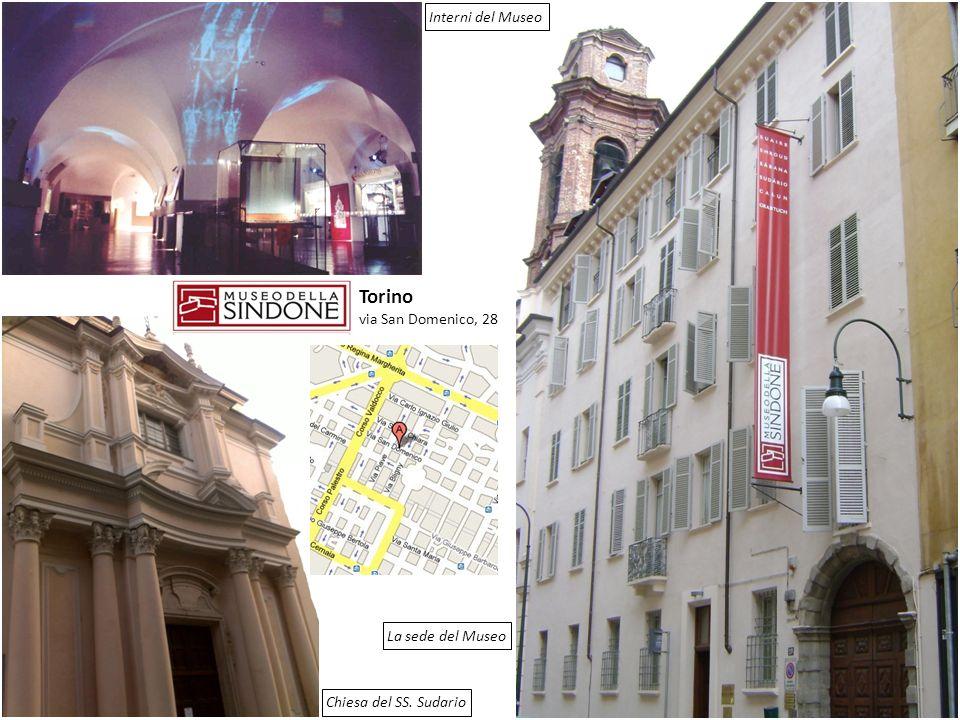 Torino via San Domenico, 28 Chiesa del SS. Sudario La sede del Museo Interni del Museo