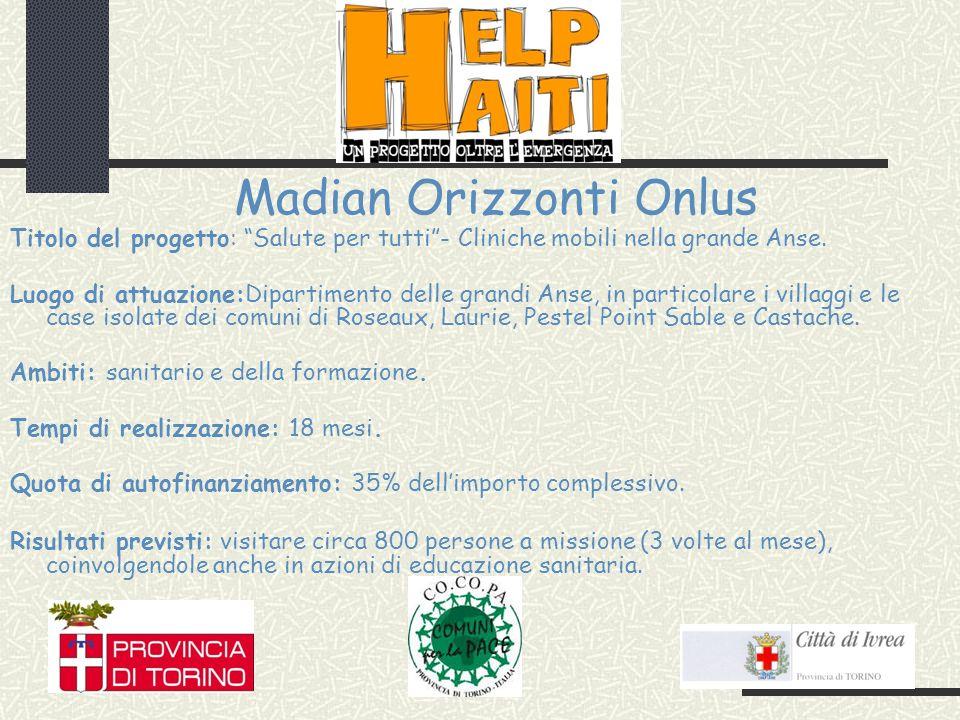Madian Orizzonti Onlus Titolo del progetto: Salute per tutti- Cliniche mobili nella grande Anse.