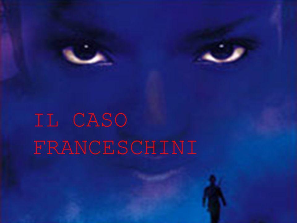IL CASO FRANCESCHINI