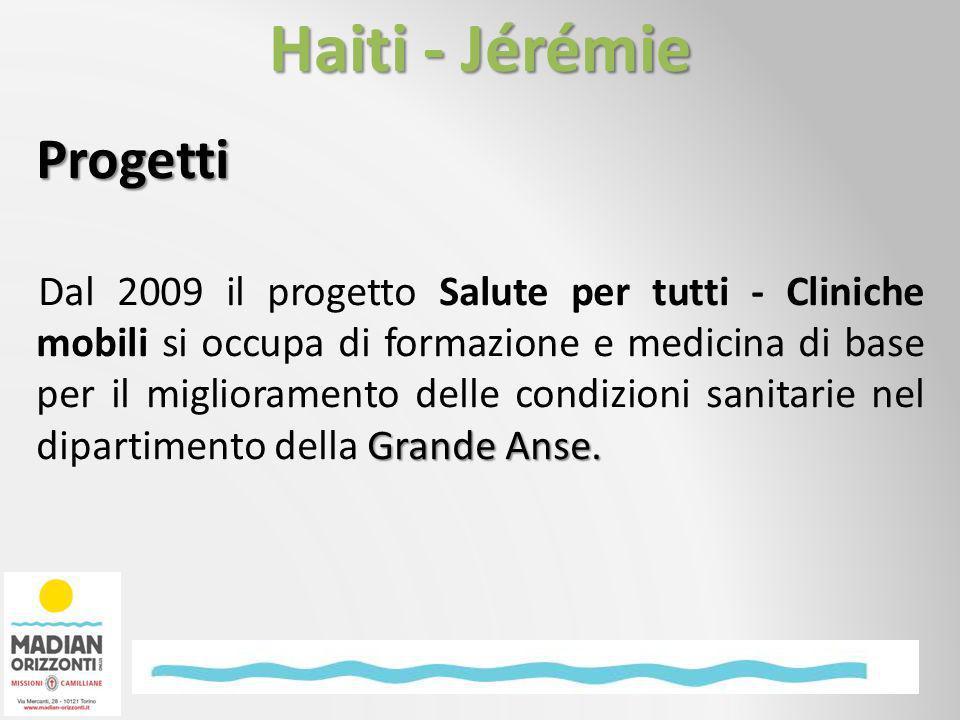 Progetti Grande Anse. Dal 2009 il progetto Salute per tutti - Cliniche mobili si occupa di formazione e medicina di base per il miglioramento delle co