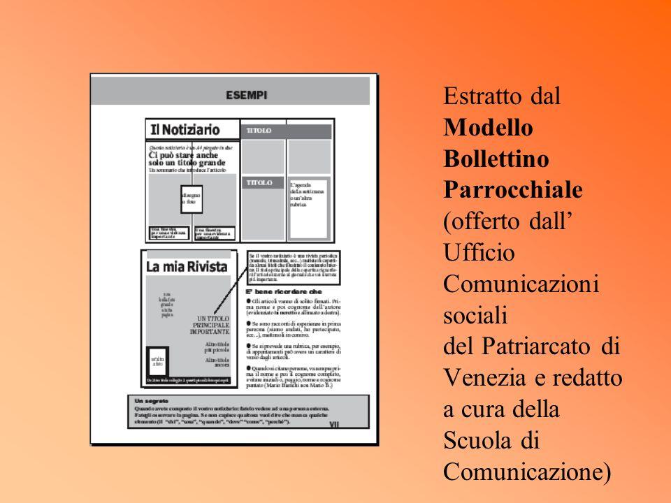 Estratto dal Modello Bollettino Parrocchiale (offerto dall Ufficio Comunicazioni sociali del Patriarcato di Venezia e redatto a cura della Scuola di C