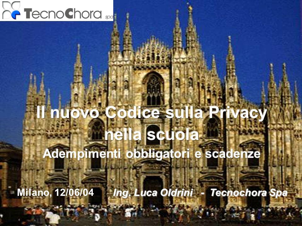 Ing. Luca Oldrini - Tecnochora Spa Milano, 12/06/04 Ing. Luca Oldrini - Tecnochora Spa