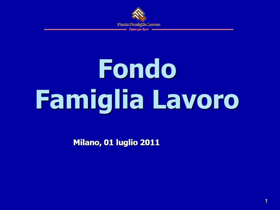 1 Fondo Famiglia Lavoro Milano, 01 luglio 2011