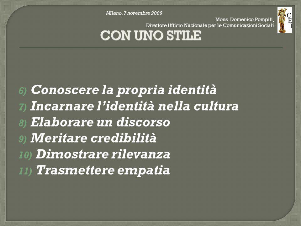 12) Avere iniziativa 13) Lavorare per progetti 14) Mantenere il foco 15) Curare i rapporti CON UN PROGETTO Milano, 7 novembre 2009 Mons.
