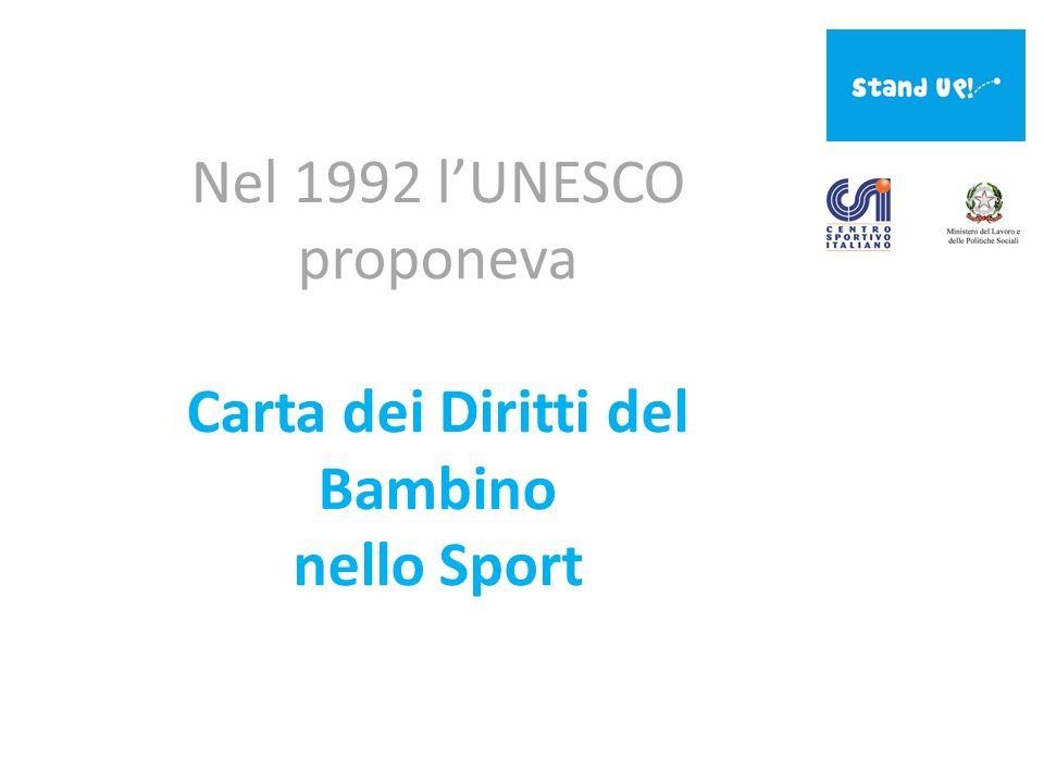 Nel 1992 lUNESCO proponeva Carta dei Diritti del Bambino nello Sport