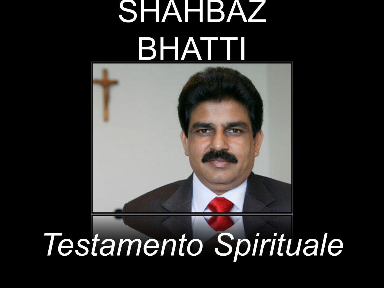 Testamento Spirituale SHAHBAZ BHATTI