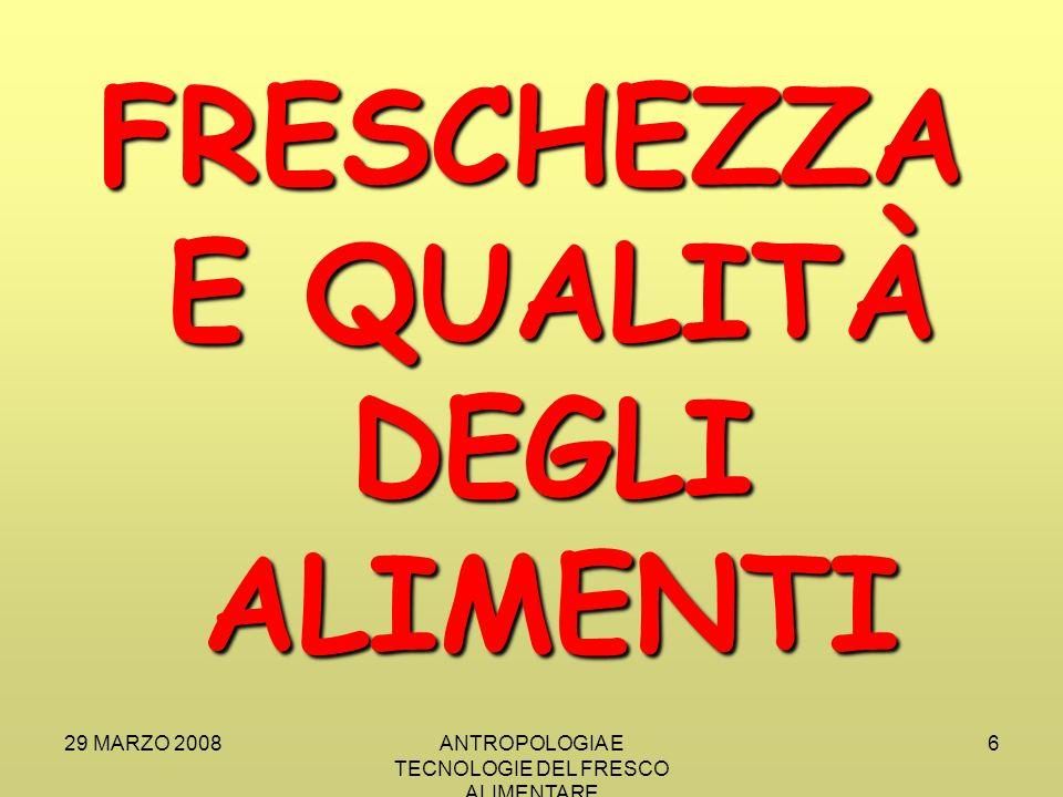 29 MARZO 2008ANTROPOLOGIA E TECNOLOGIE DEL FRESCO ALIMENTARE 17 TEMPERATURE DI DUE FRIGORIFERI DOMESTICI (sec.