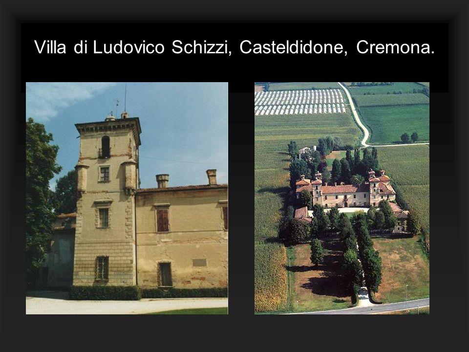 Villa di Ludovico Schizzi, Casteldidone, Cremona.