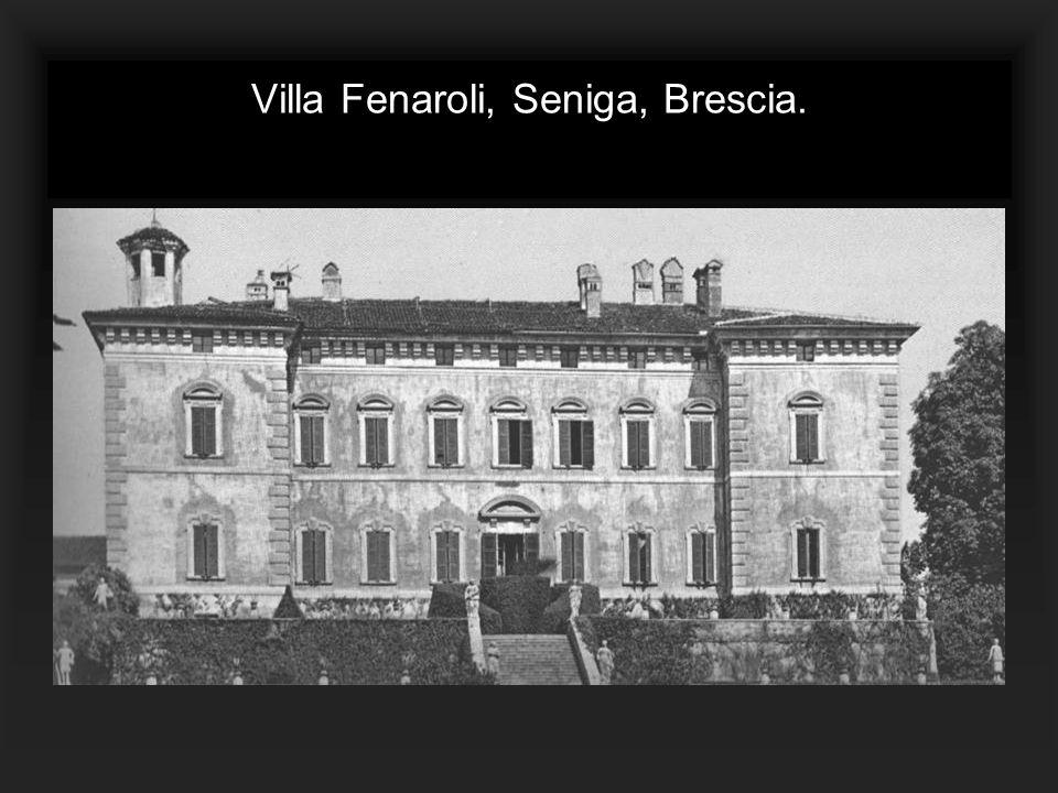 Villa Fenaroli, Seniga, Brescia.