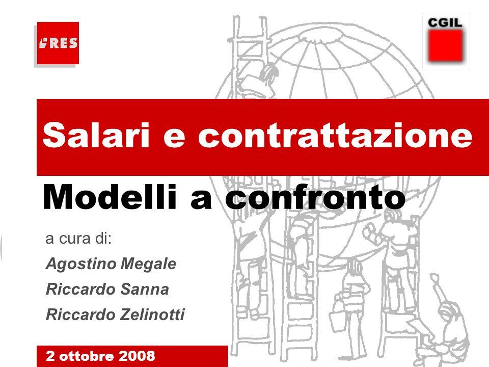 1. Salari e contrattazione 2 ottobre 2008.