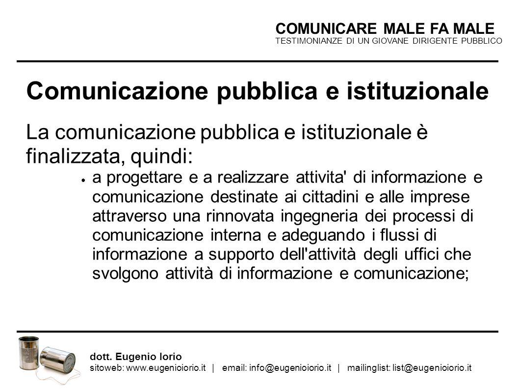 TESTIMONIANZE DI UN GIOVANE DIRIGENTE PUBBLICO COMUNICARE MALE FA MALE dott.