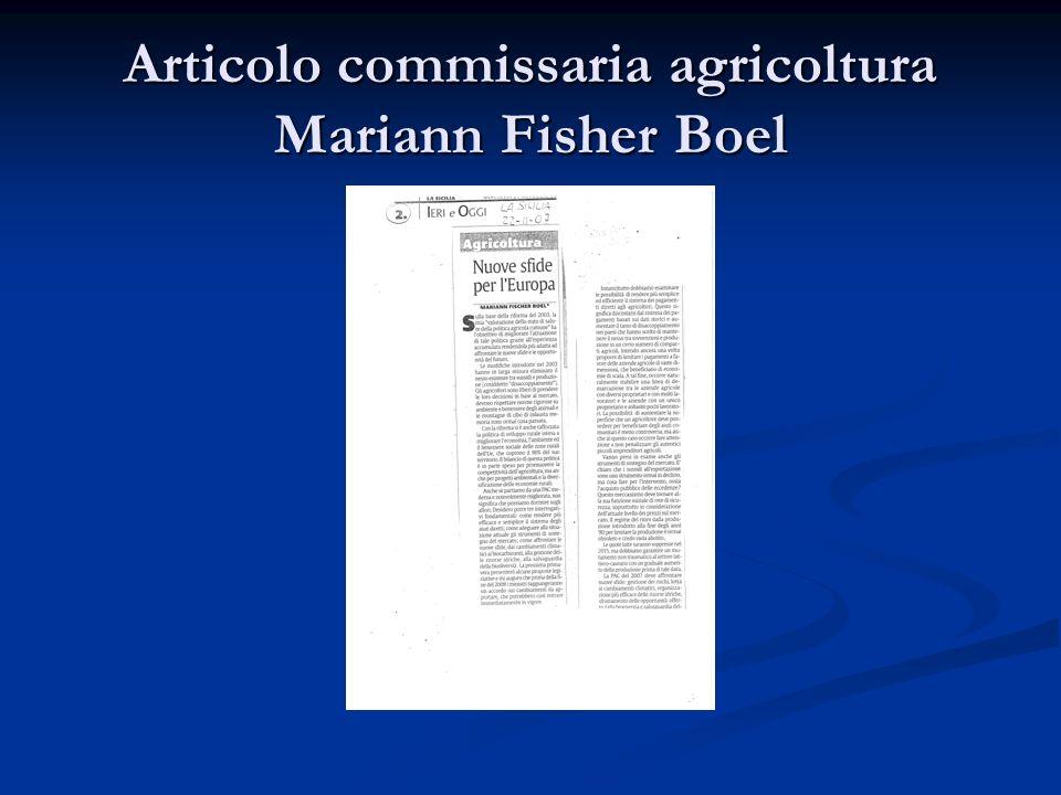 Articolo commissaria agricoltura Mariann Fisher Boel