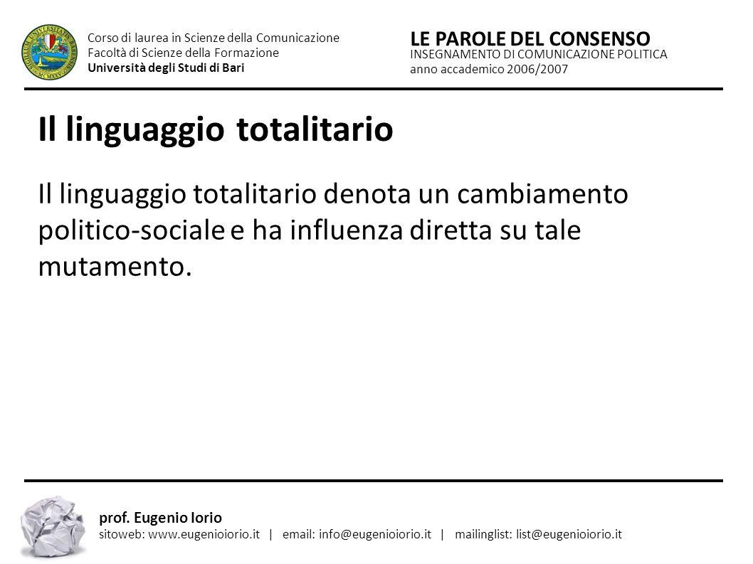 INSEGNAMENTO DI COMUNICAZIONE POLITICA anno accademico 2006/2007 LE PAROLE DEL CONSENSO Corso di laurea in Scienze della Comunicazione Facoltà di Scie