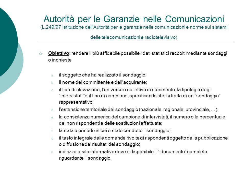 Autorità per le Garanzie nelle Comunicazioni (L.249/97 Istituzione dell'Autorità per le garanzie nelle comunicazioni e norme sui sistemi delle telecom