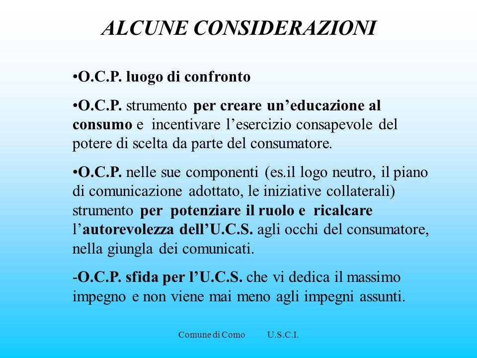 Comune di Como U.S.C.I. O.C.P. luogo di confronto O.C.P. strumento per creare uneducazione al consumo e incentivare lesercizio consapevole del potere