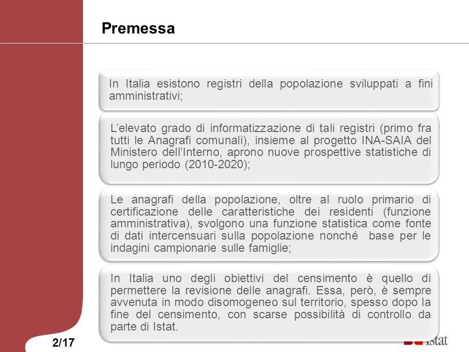 Premessa Lelevato grado di informatizzazione di tali registri (primo fra tutti le Anagrafi comunali), insieme al progetto INA-SAIA del Ministero dellI