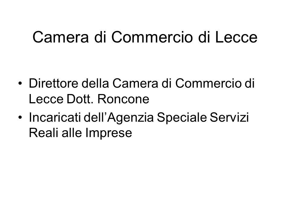 Camera di Commercio di Lecce Direttore della Camera di Commercio di Lecce Dott.