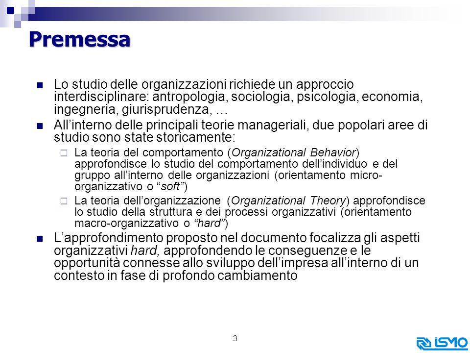 24 Interdipendenza delle variabili org.ve (sistema) Struttura Organizzativa Procedure e Processi Op.