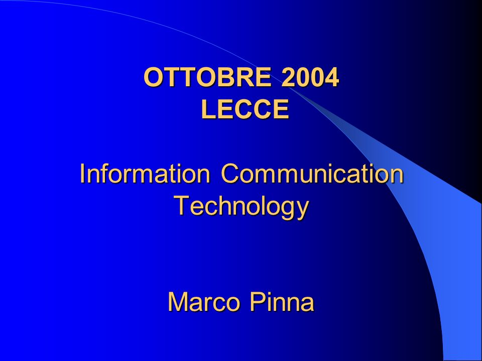 Information Communication Technology Il settore dellICT nasce dalla fusione dei due segmenti: Information Technology TeleCommunication