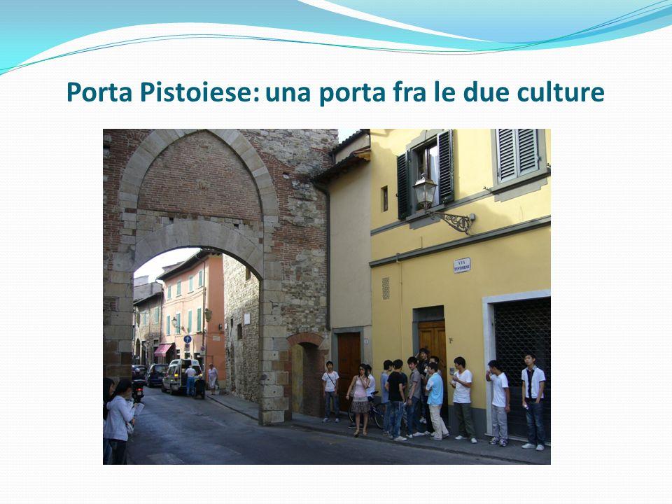 Porta Pistoiese: una porta fra le due culture