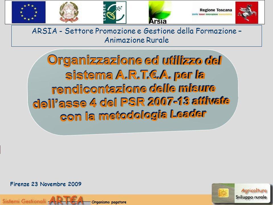 Firenze 23 Novembre 2009 ARSIA - Settore Promozione e Gestione della Formazione – Animazione Rurale