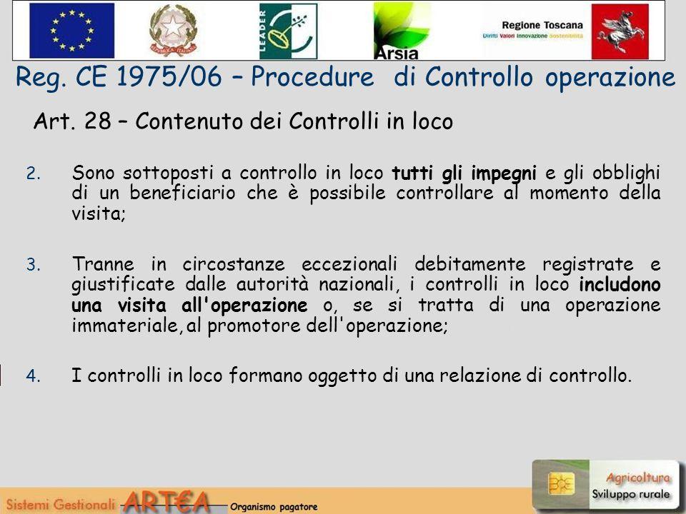 Art. 28 – Contenuto dei Controlli in loco 2.