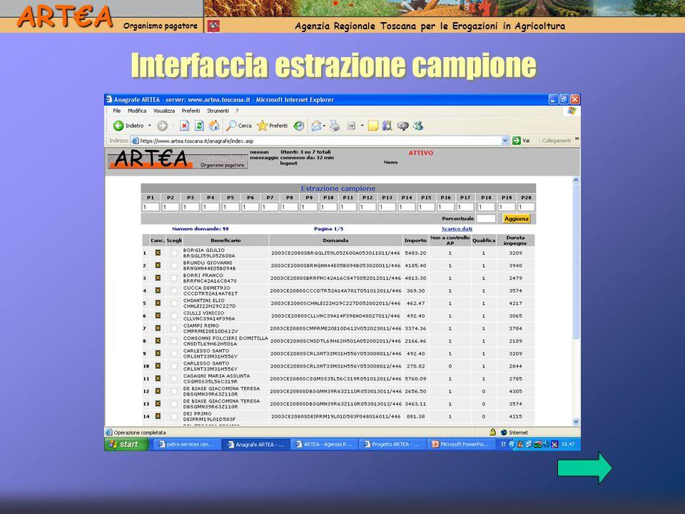 ARTA Organismo pagatore Agenzia Regionale Toscana per le Erogazioni in AgricolturaARTA Organismo pagatore Agenzia Regionale Toscana per le Erogazioni in Agricoltura Interfaccia estrazione campione