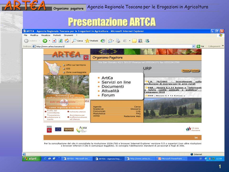 Organismo pagatoreARTA Agenzia Regionale Toscana per le Erogazioni in Agricoltura Presentazione ARTA 1